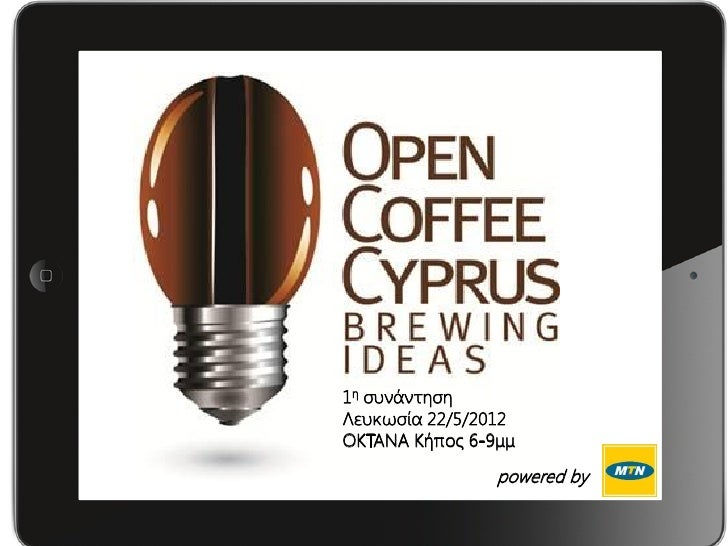 Open Coffee Cyprus  22 05-12