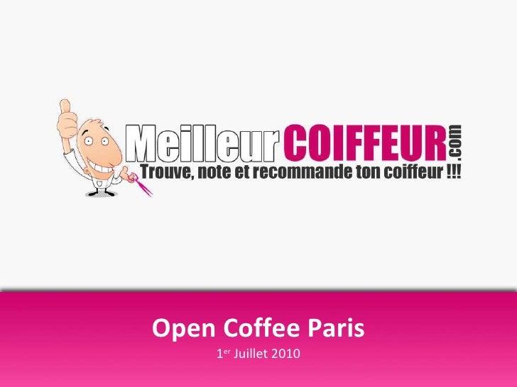 Open Coffee Paris 1 er  Juillet 2010