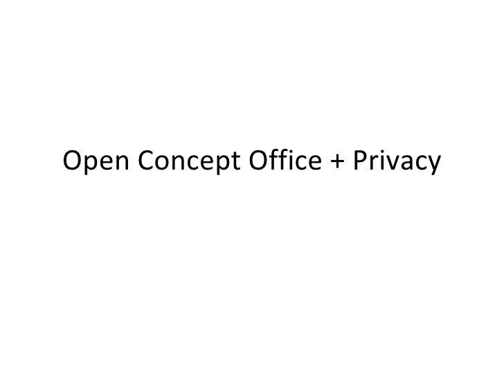 Open Concept Office + Privacy