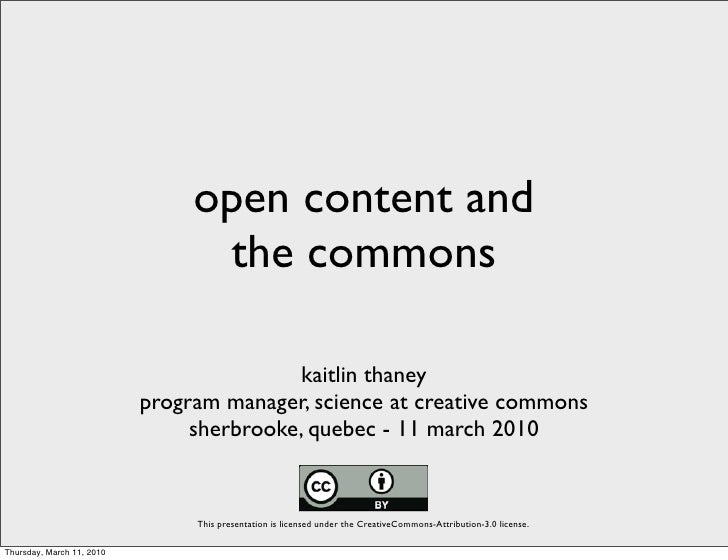 open content and                                  the commons                                            kaitlin thaney   ...