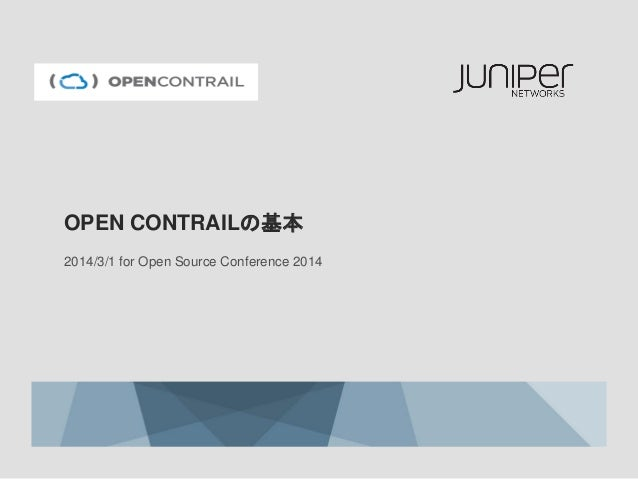 OpenContrailの基本 for OSC Tokyo 2014 Spring