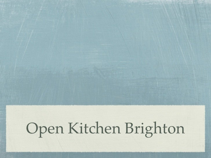 Open Kitchen Brighton