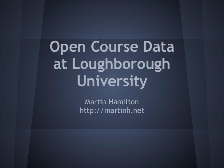 Open Course Data at Loughborough University