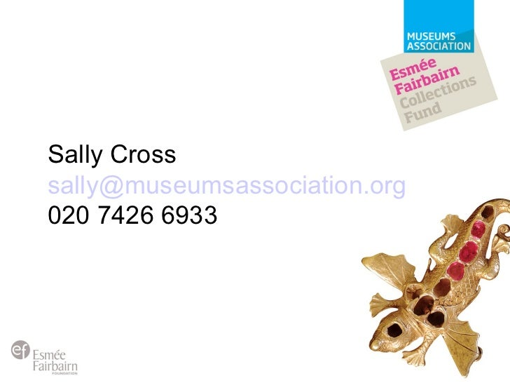 Sally Cross [email_address] 020 7426 6933