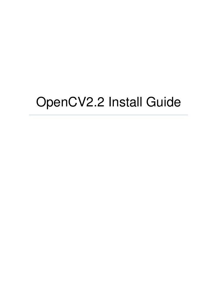 OpenCV2.2 Install Guide ver.0.5