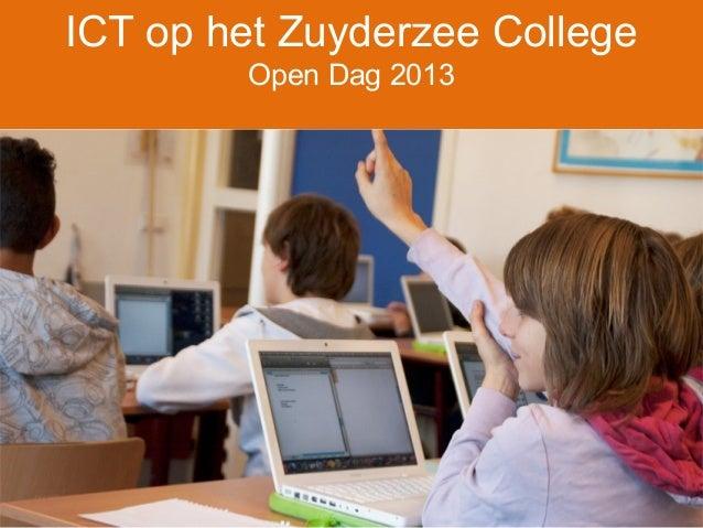 ICT op het Zuyderzee College Open Dag 2013
