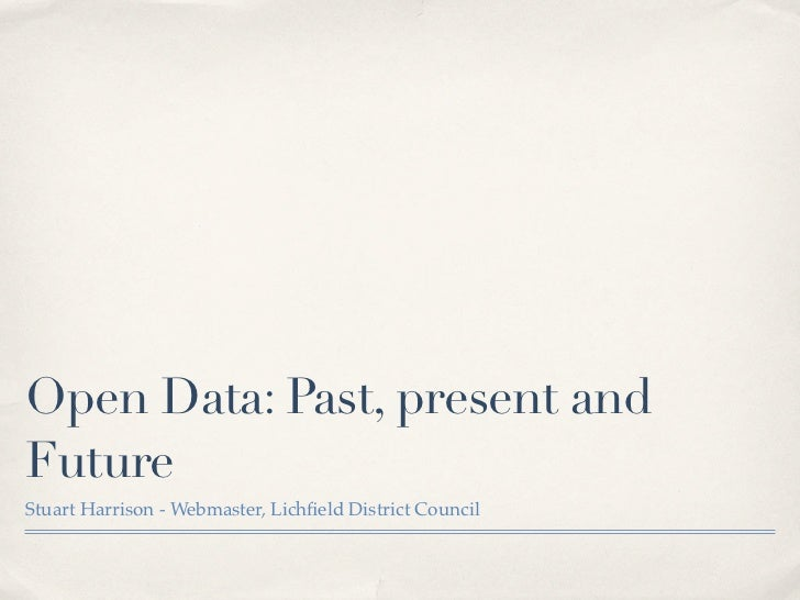 Open Data - Past, Present and Future