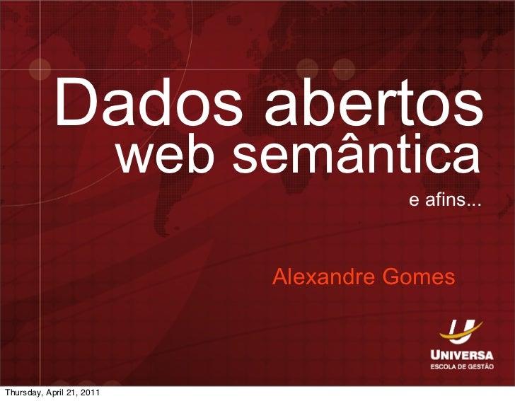 OpenData, Web Semântica e afins.