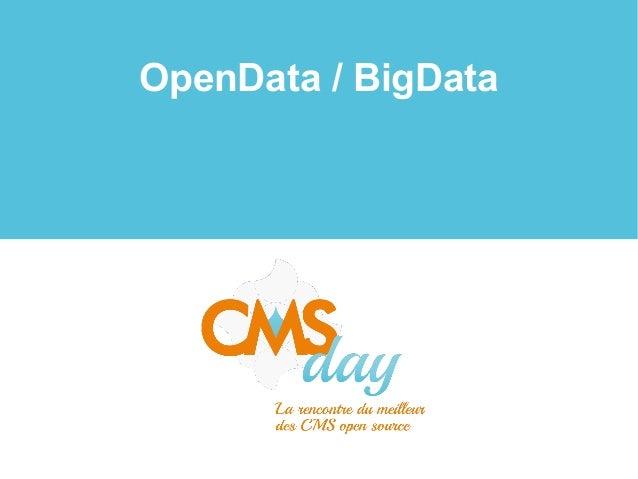 CMSday 2013 - OpenData, BigData