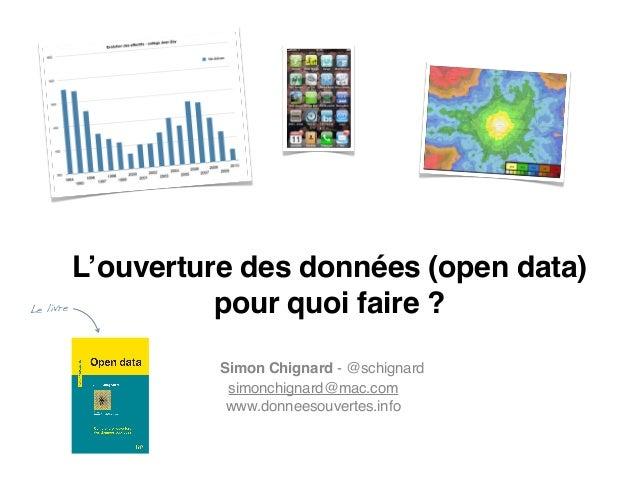 L'ouverture des données publiques (Open Data) : pour quoi faire ?