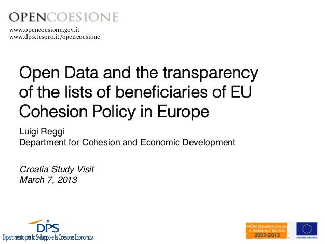 www.opencoesione.gov.itwww.dps.tesoro.it/opencoesione   Open Data and the transparency   of the lists of beneficiaries of E...