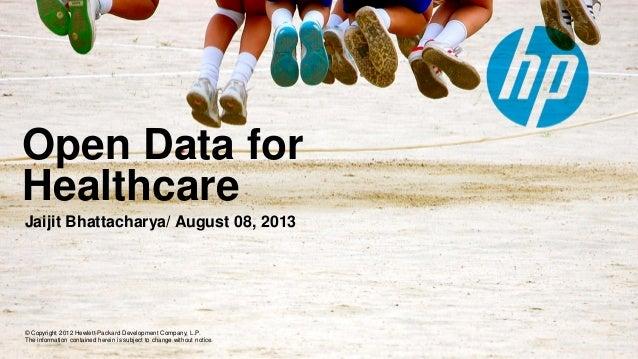 Open data for healthcare