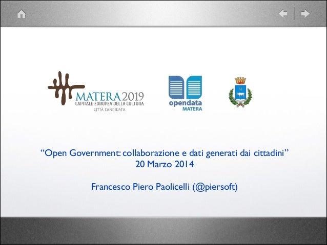 Open Government: collaborazione e dati generati dai cittadini. Caso Matera