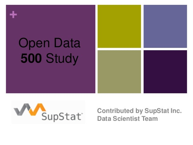 + Open Data 500 Study Contributed by SupStat Inc. Data Scientist Team