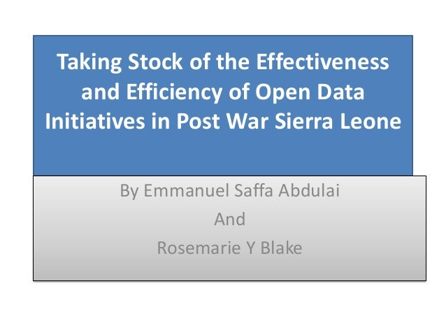 ODDC Context - Taking Stock of the Effectiveness and Efficiency of Open Data Initiatives in Sierra Leone