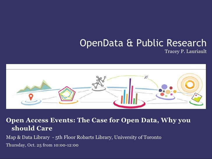 OpenData Public Research, University of Toronto, Open Access Week, 25/11/2011