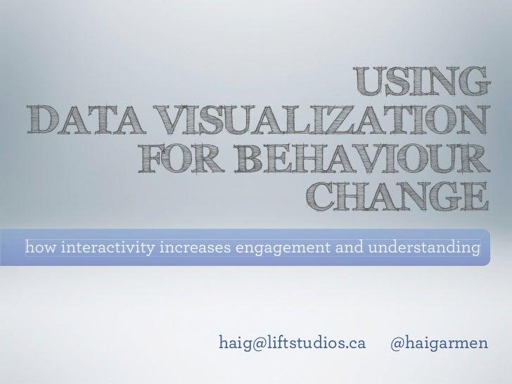 Using Data Visualization for Behaviour Change