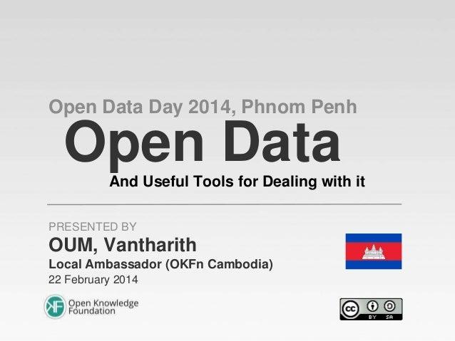 Open Data Day 2014, Phnom Penh - PPT Deck