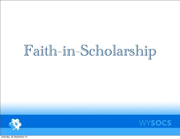 Faith-in-ScholarshipSaturday, 29 September 12