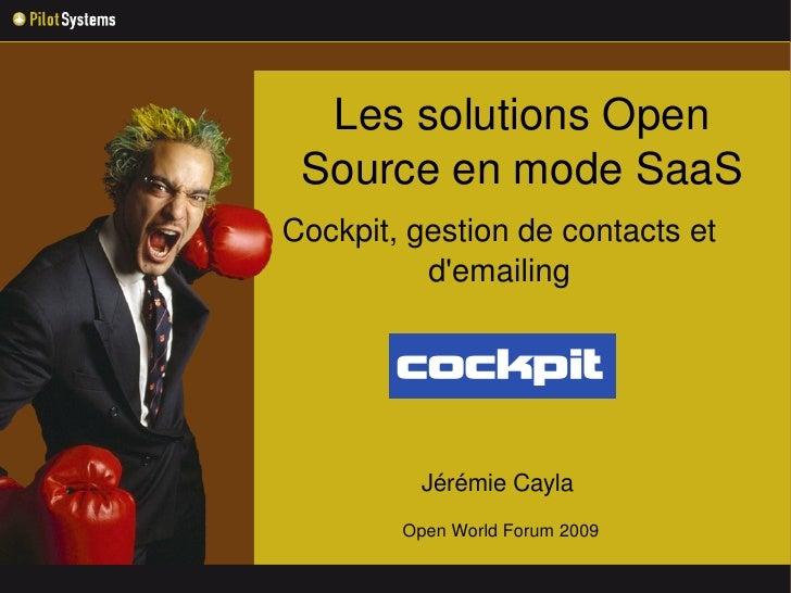 LessolutionsOpen  SourceenmodeSaaS Cockpit,gestiondecontactset           d'emailing                  JérémieCa...