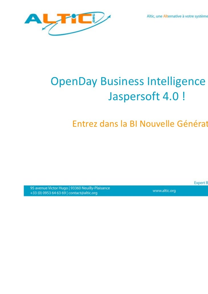 OpenDay Business Intelligence spécial        BusinessIntelligencespécial         Jaspersoft 4.0!    EntrezdanslaBI...