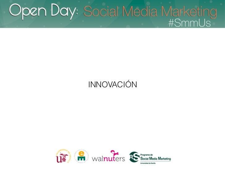 Innovación y Tendencias - Open Day SmmUS