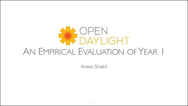 AN EMPIRICAL EVALUATION OF YEAR 1 !  Anees Shaikh