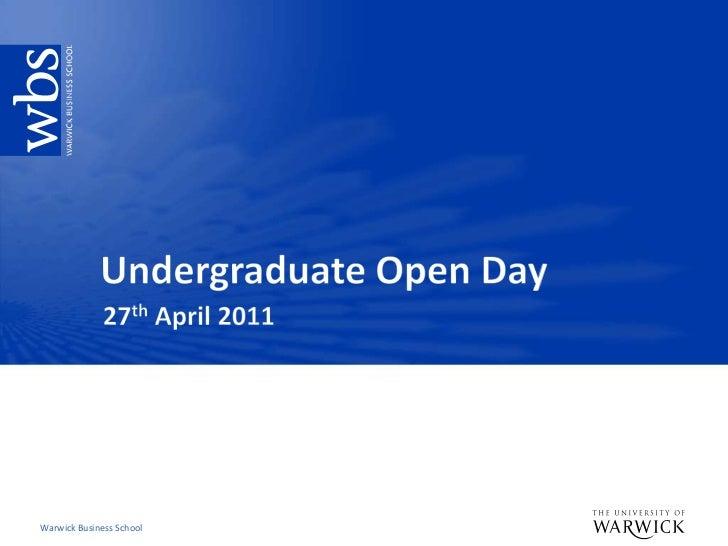 Undergraduate Open Day<br />27th April 2011<br />