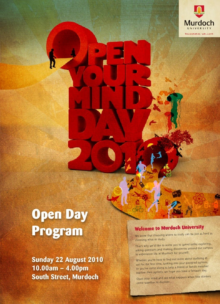 Open Day Program                 Welcome to Murdoch University                         We know that choosing where to     ...