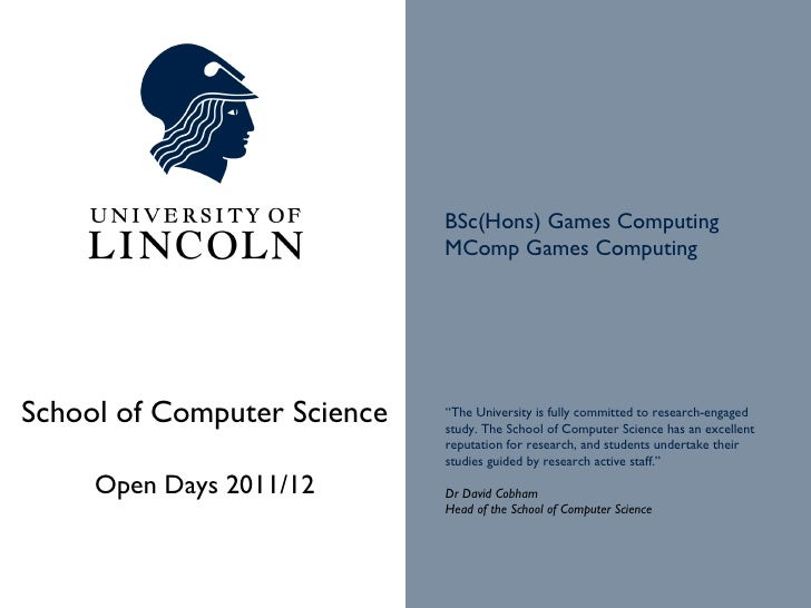University of Lincoln, School of Computer Science