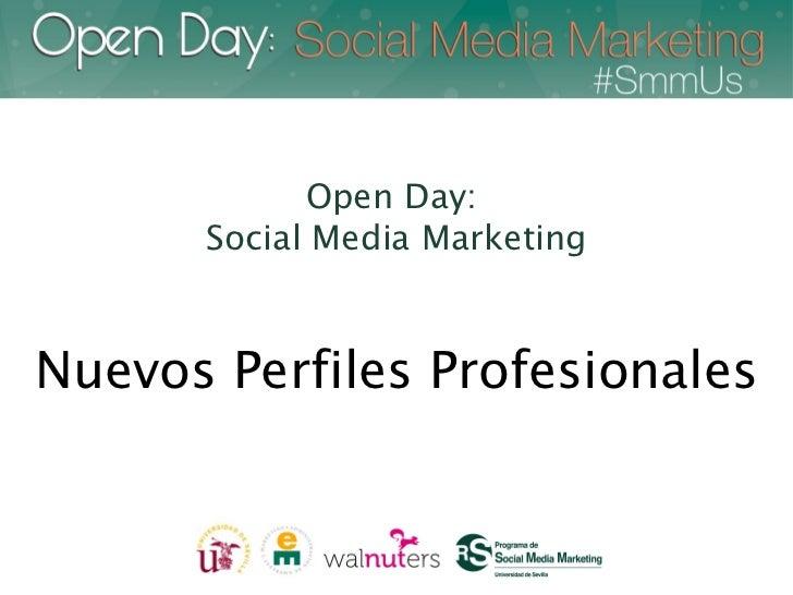 Open day social media marketing nuevos perfiles profesionales
