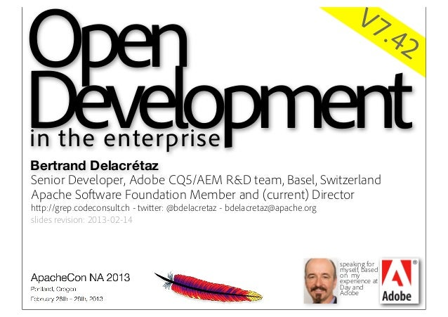 Open Development in the Enterprise - ApacheCon NA 2013