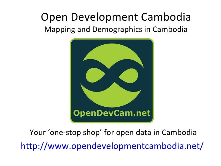 Open Development Cambodia     Mapping and Demographics in Cambodia Your 'one-stop shop' for open data in Cambodiahttp://ww...