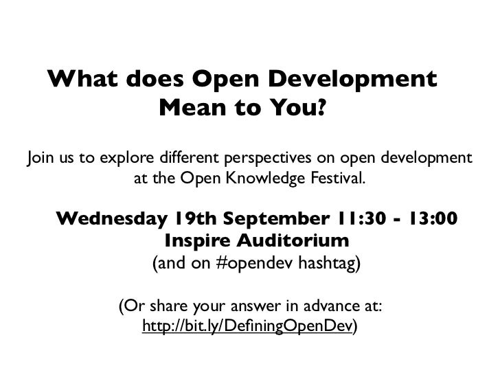 What does Open Development         Mean to You?Join us to explore different perspectives on open development              ...