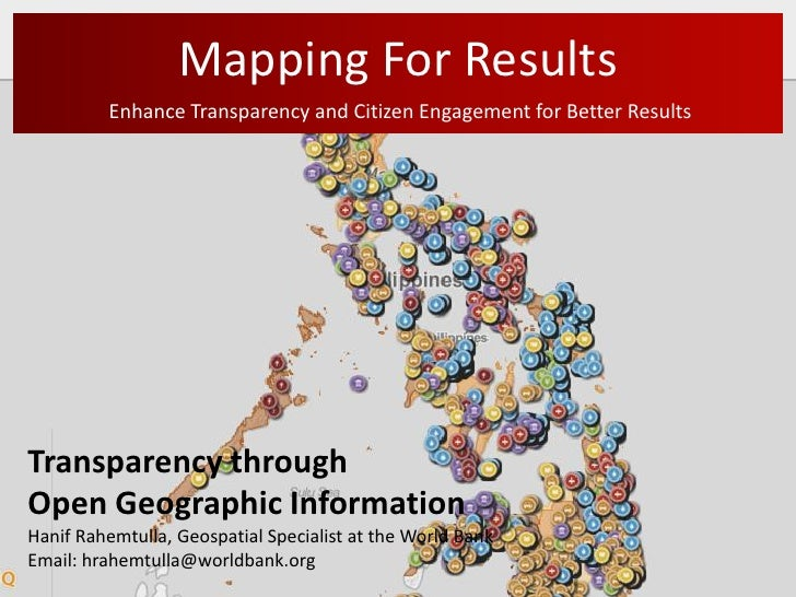 Presentation: Mapping for Results by Hanif Anilmohamed Rahemtulla, World Bank