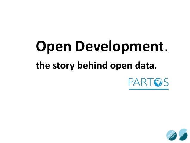 Open Development. the story behind open data.