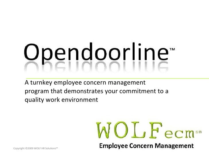 A turnkey employee concern management program that demonstrates your commitment to a quality work environment Copyright ©2...