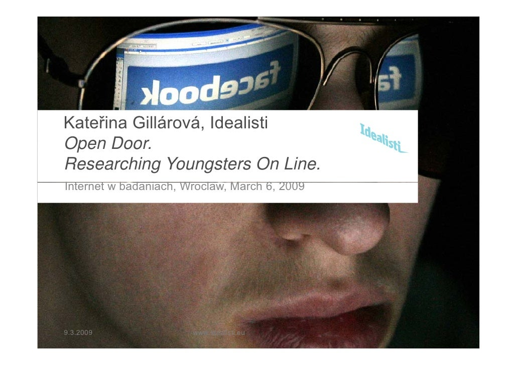 Kateřina Gillárová, Idealisti Open Door       Door. Researching Youngsters On Line. Internet w b d i h W l It     t badani...