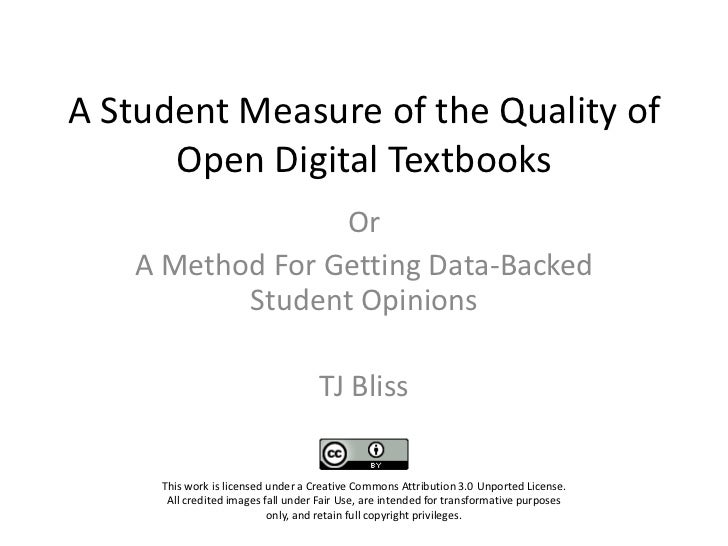 A Student Measure of the Quality of      Open Digital Textbooks                 Or   A Method For Getting Data-Backed     ...