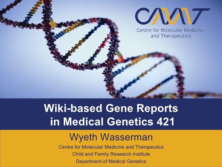 Wiki-based Gene Reports in Medical Genetics 421