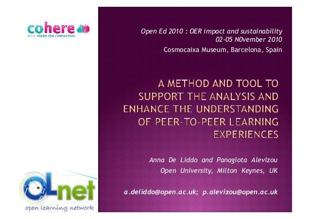 Anna De Liddo and Panagiota Alevizou  Open University, Milton Keynes, UK  a.deliddo@open.ac.uk; p.alevizou@ope...