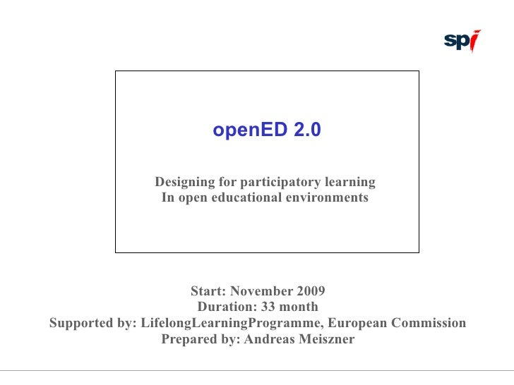 openED 2.0                 Designing for participatory learning                 In open educational environments          ...