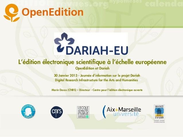 L'édition électronique scientifique à l'échelle européenne                                OpenEdition et Dariah           ...