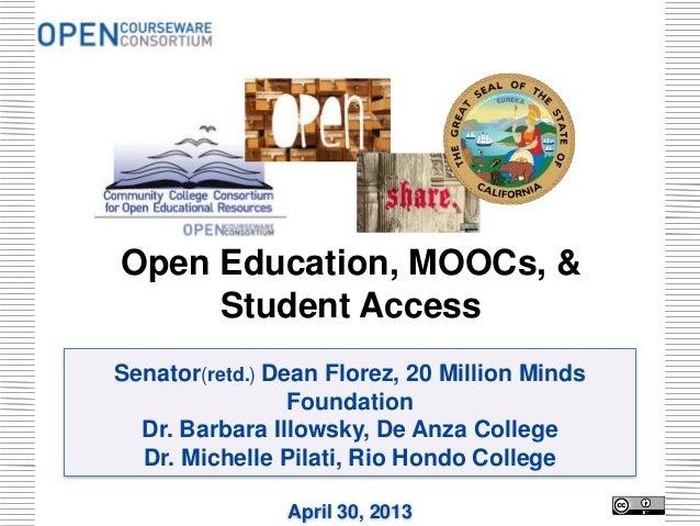 Senator(retd.) Dean Florez, 20 Million MindsFoundationDr. Barbara Illowsky, De Anza CollegeDr. Michelle Pilati, Rio Hondo ...