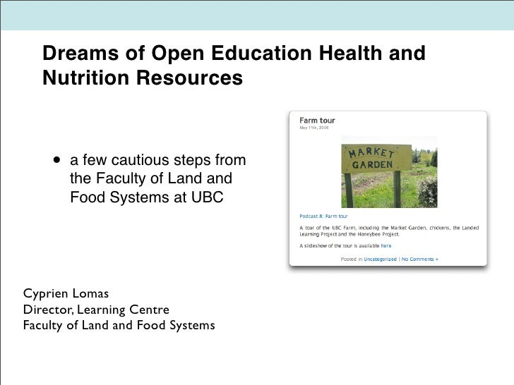 Dreams of Open Education Health and    Nutrition Resources       •   a few cautious steps from         the Faculty of Land...