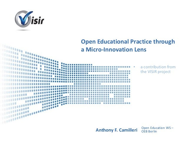 Open Educational Practice througha Micro-Innovation Lens                     •   a contribution from                      ...