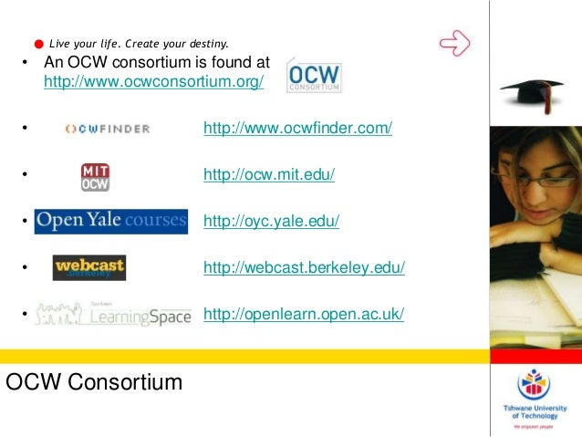 opencourseware consortium mit The opencourseware definition the opencourseware definition the term opencourseware was coined by mit with the launch of its initiative of the same name in 2002 the ocw consortium, originally convened by mit, now defines opencourseware as: a free and open digital publication of high quality college and.