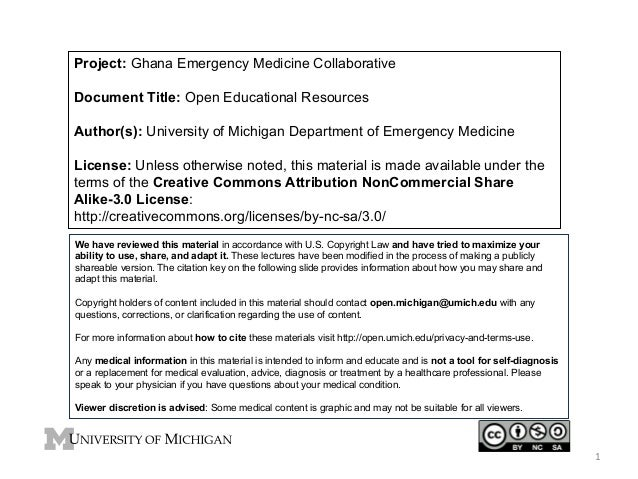 Project: Ghana Emergency Medicine Collaborative Document Title: Open Educational Resources Author(s): University of Michig...