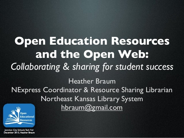 Open Education Resources and the Open Web: Collaborating & sharing for student success