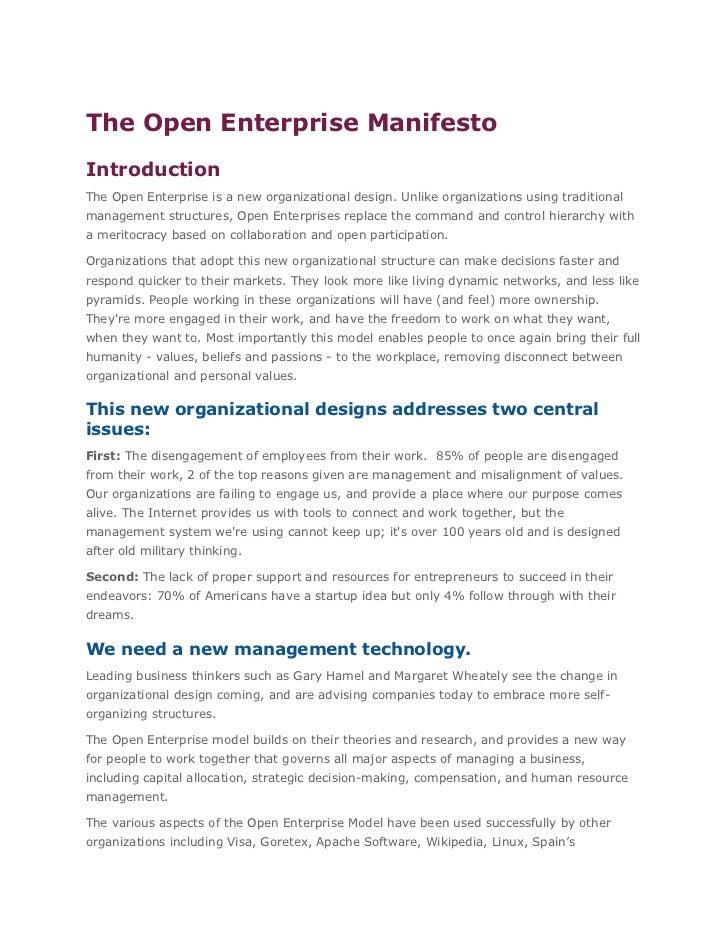 The Open Enterprise ManifestoIntroductionThe Open Enterprise is a new organizational design. Unlike organizations using tr...